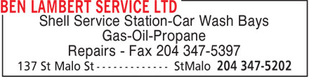 Ben Lambert Service Ltd (204-347-5202) - Annonce illustrée======= - Shell Service Station-Car Wash Bays Gas-Oil-Propane Repairs - Fax 204 347-5397