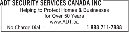 ADT Security Services Canada Inc (1-888-711-7888) - Annonce illustrée======= - Helping to Protect Homes & Businesses for Over 50 Years www.ADT.ca