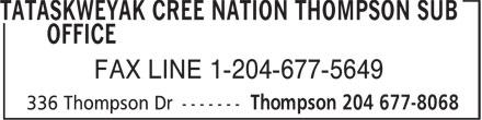 Tataskweyak Cree Nation Thompson Sub Office (204-677-8068) - Annonce illustrée======= - FAX LINE 1-204-677-5649