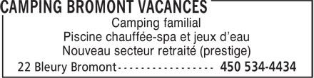 Camping Bromont Vacances (450-534-4434) - Annonce illustrée======= - Camping familial Piscine chauffée-spa et jeux d'eau Nouveau secteur retraité (prestige)