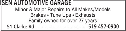 Isen Automotive Garage (519-457-0900) - Annonce illustrée======= - Minor & Major Repairs to All Makes/Models Brakes • Tune Ups • Exhausts Family owned for over 27 years