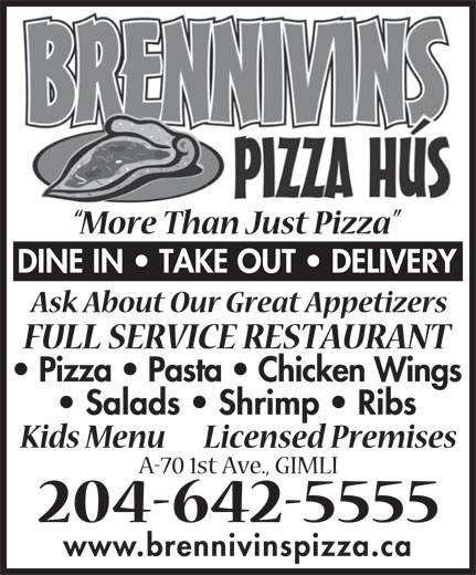 Brennivins Pizza Hus (204-642-5555) - Annonce illustrée======= - www.brennivinspizza.ca