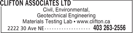 Clifton Associates Ltd (403-263-2556) - Display Ad - Civil, Environmental, Geotechnical Engineering Materials Testing Lab   www.clifton.ca
