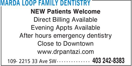Marda Loop Family Dentistry (403-242-8383) - Annonce illustrée======= - NEW Patients Welcome Direct Billing Available Evening Appts Available After hours emergency dentistry Close to Downtown www.drpantazi.com