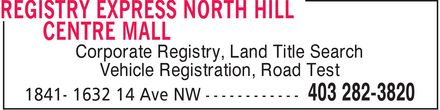 Registry Express (403-282-3820) - Display Ad - Corporate Registry, Land Title Search Vehicle Registration, Road Test Corporate Registry, Land Title Search Vehicle Registration, Road Test