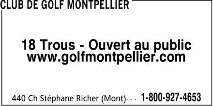 Club De Golf Montpellier (819-428-4653) - Annonce illustrée======= - 18 Trous - Ouvert au public www.golfmontpellier.com