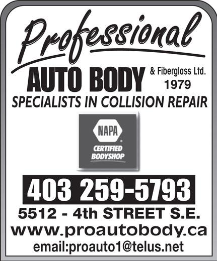 NAPA Autopro (403-259-5793) - Display Ad - 403 259-5793 & Fiberglass Ltd. www.proautobody.ca