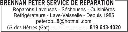 Peter Brennan Service De Réparation Enr (819-643-4020) - Annonce illustrée======= - Réparons Laveuses - Sécheuses - Cuisinières Réfrigérateurs - Lave-Vaisselle - Depuis 1985 Réparons Laveuses - Sécheuses - Cuisinières Réfrigérateurs - Lave-Vaisselle - Depuis 1985