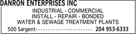 Danron Enterprises Inc (204-953-6333) - Annonce illustrée======= - INDUSTRIAL  COMMERCIAL INSTALL  REPAIR  BONDED WATER & SEWAGE TREATMENT PLANTS