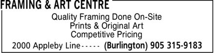 Framing & Art Centre (905-315-9183) - Annonce illustrée======= - Prints & Original Art Competitive Pricing Quality Framing Done On-Site