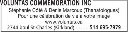 Voluntas Commemoration (514-695-7979) - Annonce illustrée======= - Stéphanie Côté & Denis Marcoux (Thanatologues) Pour une célébration de vie à votre image www.voluntas.ca