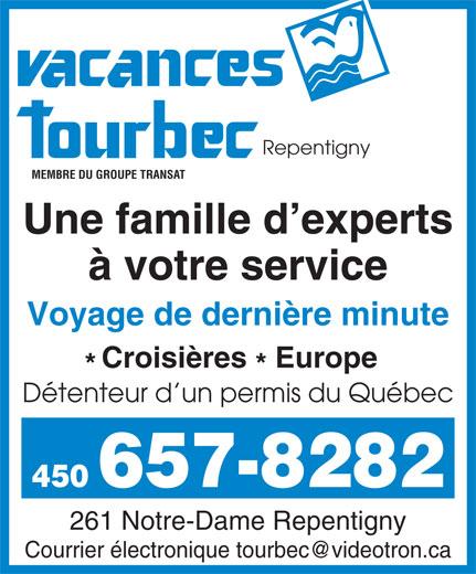 Vacances Tourbec Repentigny (450-657-8282) - Annonce illustrée======= -