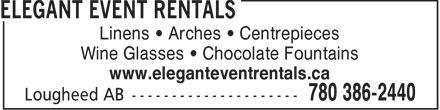 Elegant Event Rentals (780-386-2440) - Annonce illustrée======= - Linens   Arches   Centrepieces Wine Glasses   Chocolate Fountains www.eleganteventrentals.ca