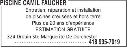 Piscine Camil Faucher (418-935-7019) - Annonce illustrée======= - Plus de 20 ans d'expérience ESTIMATION GRATUITE Entretien, réparation et installation de piscines creusées et hors terre