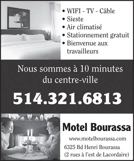 Motel Bourassa Enrg (514-321-6813) - Annonce illustrée======= - WIFI - TV - Câble Sieste Air climatisé Stationnement gratuit Bienvenue aux travailleurs Nous sommes à 10 minutes du centre-ville 514.321.6813 Motel Bourassa www.motelbourassa.com 6325 Bd Henri Bourassa (2 rues à l est de Lacordaire)
