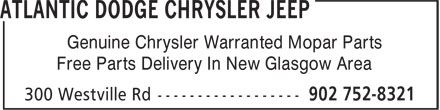 Atlantic Dodge Chrysler Jeep (902-752-8321) - Annonce illustrée======= - Genuine Chrysler Warranted Mopar Parts Free Parts Delivery In New Glasgow Area