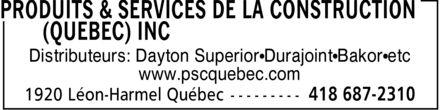 Produits & Services de la Construction (Québec) Inc (418-687-2310) - Annonce illustrée======= - Distributeurs: Dayton Superior¿Durajoint¿Bakor¿etc www.pscquebec.com