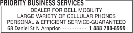 Priority Business Services (1-888-788-8999) - Display Ad - DEALER FOR BELL MOBILITY LARGE VARIETY OF CELLULAR PHONES PERSONAL & EFFICIENT SERVICE-GUARANTEED