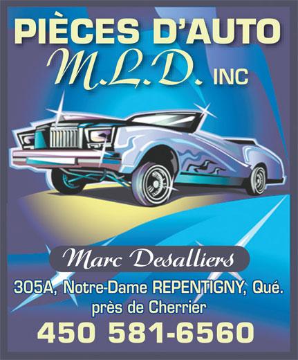 Pièces d'auto M.L.D. (450-581-6560) - Annonce illustrée======= - PIÈCES D AUTO M.L.D. INC 305A, Notre-Dame REPENTIGNY, Qué. près de Cherrier 450 581-6560 Marc Desalliers