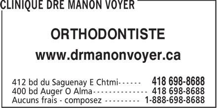 Clinique Dre Manon Voyer (418-698-8688) - Annonce illustrée======= - www.drmanonvoyer.ca ORTHODONTISTE