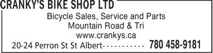 Cranky's Bike Shop Ltd (780-458-9181) - Annonce illustrée======= - Bicycle Sales, Service and Parts Mountain Road & Tri www.crankys.ca Bicycle Sales, Service and Parts Mountain Road & Tri www.crankys.ca