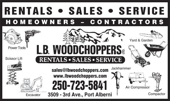L B Woodchoppers Ltd (250-723-5841) - Annonce illustrée======= -