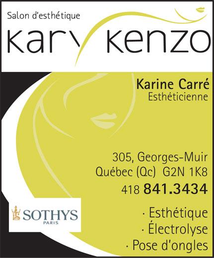 Salon D'Esthétique Kary Kenzo (418-841-3434) - Annonce illustrée======= -