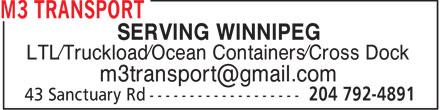 M3 Transport (204-792-4891) - Annonce illustrée======= - SERVING WINNIPEG LTL/Truckload/Ocean Containers/Cross Dock m3transport@gmail.com
