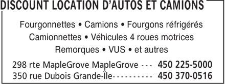 Discount Location d'autos et camions (450-225-5000) - Annonce illustrée======= - Fourgonnettes • Camions • Fourgons réfrigérés Camionnettes • Véhicules 4 roues motrices Remorques • VUS • et autres