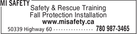 MI Safety (780-987-3465) - Display Ad - Safety & Rescue Training Fall Protection Installation www.misafety.ca