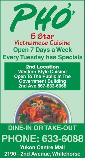 Pho 5 Star Vietnamese Cuisine (867-633-6088) - Annonce illustrée======= -