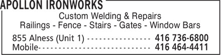 Apollon Ironworks (416-736-6800) - Display Ad - Custom Welding & Repairs Railings - Fence - Stairs - Gates - Window Bars  Custom Welding & Repairs Railings - Fence - Stairs - Gates - Window Bars  Custom Welding & Repairs Railings - Fence - Stairs - Gates - Window Bars  Custom Welding & Repairs Railings - Fence - Stairs - Gates - Window Bars  Custom Welding & Repairs Railings - Fence - Stairs - Gates - Window Bars  Custom Welding & Repairs Railings - Fence - Stairs - Gates - Window Bars  Custom Welding & Repairs Railings - Fence - Stairs - Gates - Window Bars  Custom Welding & Repairs Railings - Fence - Stairs - Gates - Window Bars  Custom Welding & Repairs Railings - Fence - Stairs - Gates - Window Bars  Custom Welding & Repairs Railings - Fence - Stairs - Gates - Window Bars
