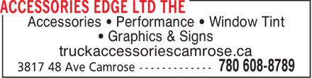 The Accessories Edge Ltd (780-608-8789) - Annonce illustrée======= - Accessories   Performance   Window Tint Graphics & Signs truckaccessoriescamrose.ca
