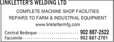 Linkletter's Welding Ltd (902-887-2522) - Display Ad - COMPLETE MACHINE SHOP FACILITIES REPAIRS TO FARM & INDUSTRIAL EQUIPMENT www.linklettermfg.com