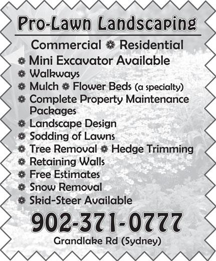 Pro-Lawn Landscaping (902-371-0777) - Annonce illustrée======= - Pro-Lawn Landscaping 902-371-0777