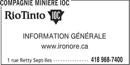 Compagnie Minière IOC (418-968-7400) - Annonce illustrée======= - www.ironore.ca INFORMATION GÉNÉRALE