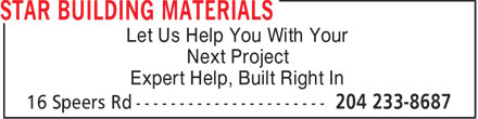 Star Building Materials (204-233-8687) - Annonce illustrée======= - Let Us Help You With Your Next Project Expert Help, Built Right In
