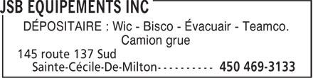 JSB Equipements Inc (450-469-3133) - Annonce illustrée======= - DÉPOSITAIRE : Wic - Bisco - Évacuair - Teamco. Camion grue