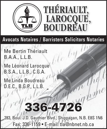 Thériault, Larocque, Boudreau (506-336-4726) - Display Ad -