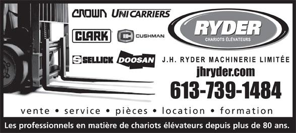 J H Ryder Machinerie Limitée (613-739-1484) - Annonce illustrée======= - vente service pièces location formation Lesprofessionnelsenmatièrede chariotsélévateursdepuisplusde80ans.