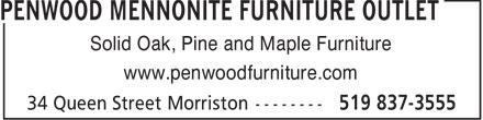 Penwood Furniture Outlet ... est. 1993 (519-837-3555) - Display Ad - Solid Oak, Pine and Maple Furniture www.penwoodfurniture.com  Solid Oak, Pine and Maple Furniture www.penwoodfurniture.com  Solid Oak, Pine and Maple Furniture www.penwoodfurniture.com