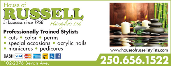 House Of Russell Hair Stylists Ltd (250-656-1522) - Annonce illustrée======= - In business since 1968 Professionally Trained Stylists cuts   color   perms special occasions   acrylic nails manicures   pedicures www.houseofrussellstylists.com CASH 250.656.1522 102-2376 Bevan Ave. In business since 1968 Professionally Trained Stylists cuts   color   perms special occasions   acrylic nails manicures   pedicures www.houseofrussellstylists.com CASH 250.656.1522 102-2376 Bevan Ave.