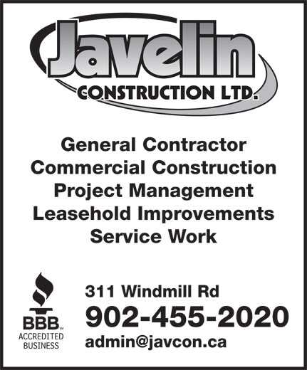 Javelin Construction (902-455-2020) - Annonce illustrée======= - General Contractor Commercial Construction Project Management Leasehold Improvements Service Work 311 Windmill Rd 902-455-2020 311 Windmill Rd 902-455-2020 Service Work General Contractor Commercial Construction Project Management Leasehold Improvements