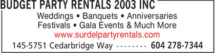 Budget Party Rentals 2003 Inc (604-278-7344) - Annonce illustrée======= - Weddings   Banquets   Anniversaries Festivals   Gala Events & Much More www.surdelpartyrentals.com  Weddings   Banquets   Anniversaries Festivals   Gala Events & Much More www.surdelpartyrentals.com  Weddings   Banquets   Anniversaries Festivals   Gala Events & Much More www.surdelpartyrentals.com  Weddings   Banquets   Anniversaries Festivals   Gala Events & Much More www.surdelpartyrentals.com