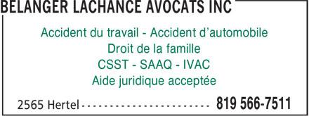 Bélanger Lachance Avocats Inc (819-566-7511) - Annonce illustrée======= - Accident du travail - Accident d'automobile Droit de la famille CSST - SAAQ - IVAC Aide juridique acceptée