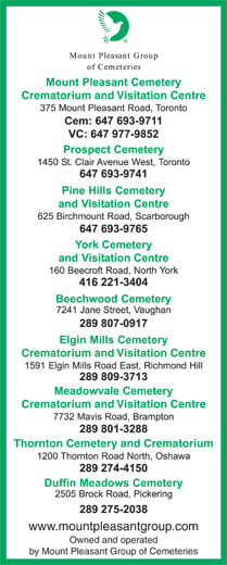Mount Pleasant Group (416-221-3404) - Display Ad - Crematorium and Visitation Centre Crematorium and Visitation Centre Thornton Cemetery and Crematorium www.mountpleasantgroup.com Owned and operated by Mount Pleasant Group of Cemeteries Crematorium and Visitation Centre Crematorium and Visitation Centre Thornton Cemetery and Crematorium www.mountpleasantgroup.com Owned and operated by Mount Pleasant Group of Cemeteries