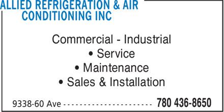 Allied Refrigeration & Air Conditioning Inc (780-436-8650) - Annonce illustrée======= - • Sales & Installation • Service Commercial - Industrial Commercial - Industrial • Service • Maintenance • Maintenance • Sales & Installation