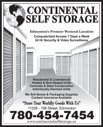 Continental Self Storage (780-454-7454) - Display Ad - Edmonton s Premier Westend Location 780-454-7454 www.continentalselfstorage.ca
