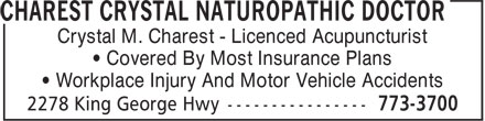Charest Crystal Naturopathic Doctor (506-773-3700) - Display Ad - ¿ Covered By Most Insurance Plans ¿ Workplace Injury And Motor Vehicle Accidents Crystal M. Charest - Licenced Acupuncturist