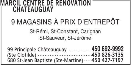Marcil Centre de Rénovation (450-692-9992) - Annonce illustrée======= - 9 MAGASINS À PRIX D'ENTREPÔT St-Rémi, St-Constant, Carignan St-Sauveur, St-Jérôme